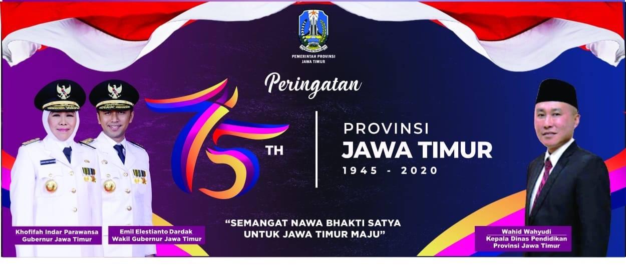 Tepat Pada Hari Senin ini Tanggal 12 Oktober 2020, Provinsi Jawa Timur Genap Berusia 75 Tahun
